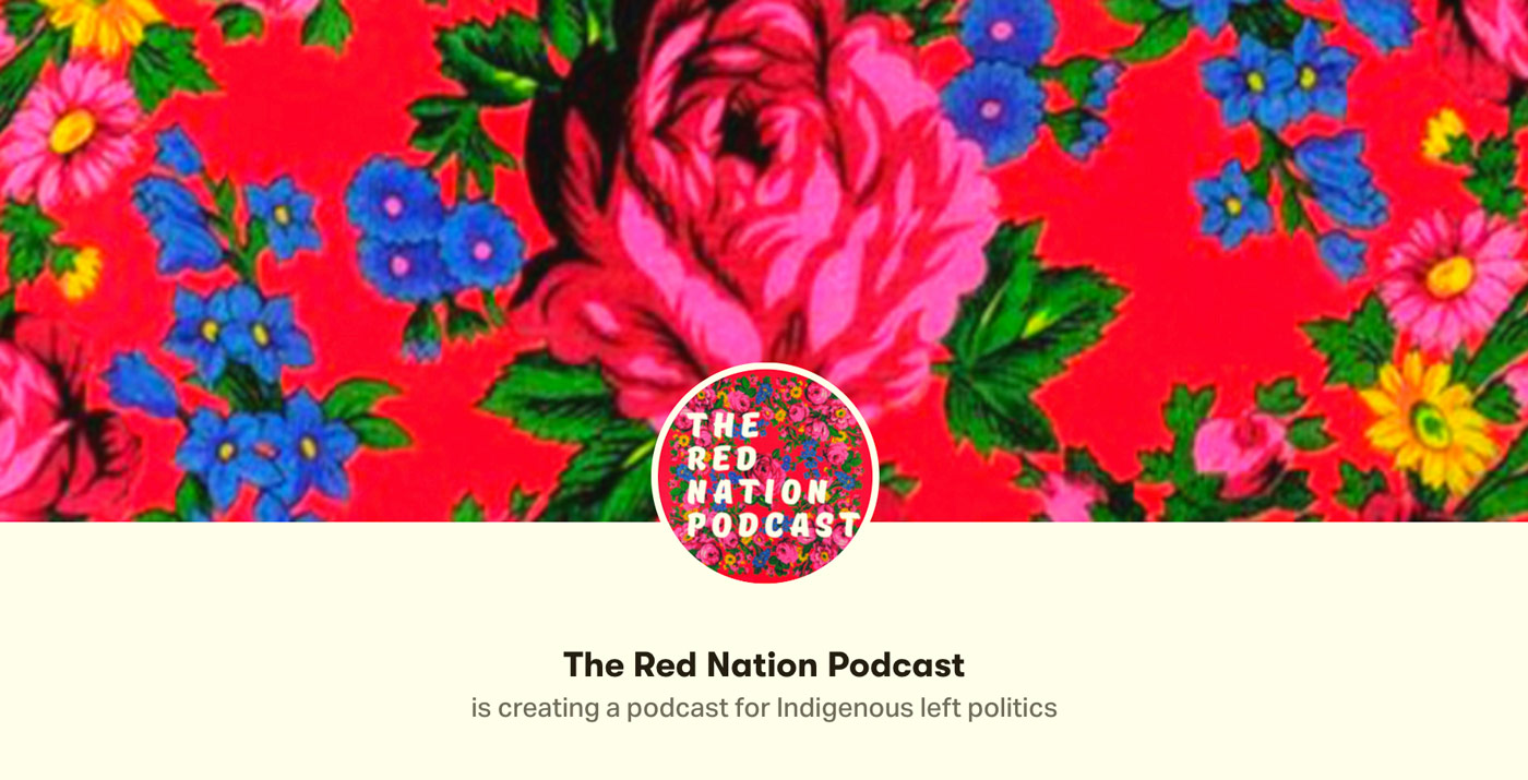 The Red Nation Podcast.